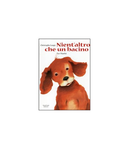 Nient'altro che un bacino - Loupy Christophe; Tharlet
