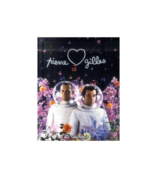 Pierre & Gilles. [English, French and German Ed.].