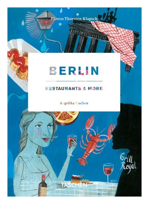 Berlin restaurants & more. [Edizione Italiana, Spagnola e Portoghese]