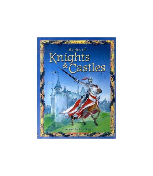 Stories of Knights and Castles.