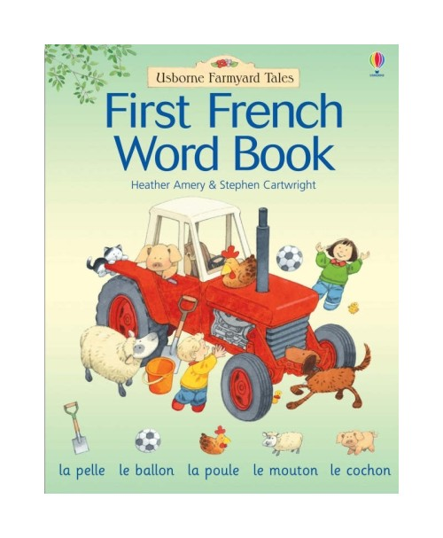 Farmyard Tales First French Word Book.