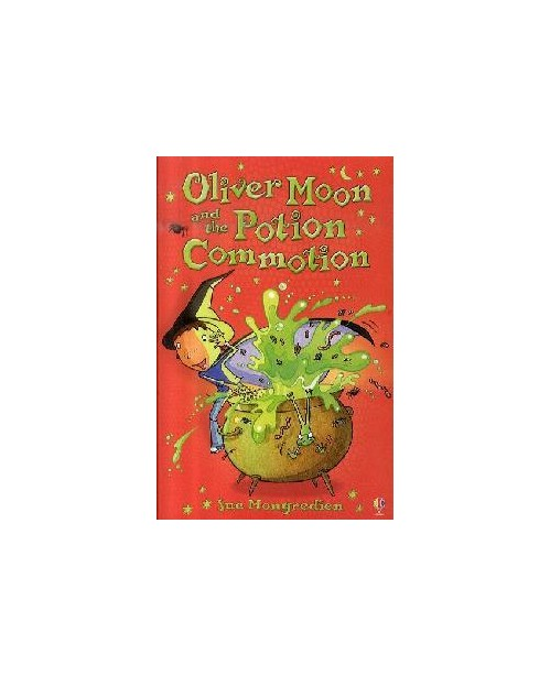 Oliver Moon and the Potion Commotion.