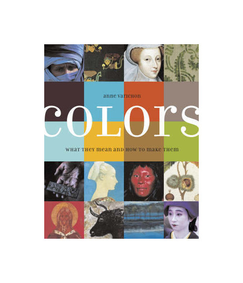 Colors: What They Mean and How to Make Them.