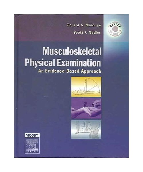 Musculoskeletal Physical Examination: An Evidence-Based Approach, Text with DVD.