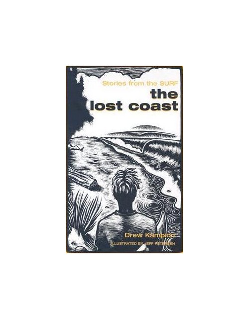 The Lost Coast: Stories from the Surf.