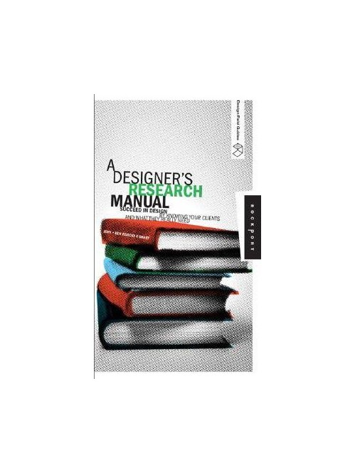 A Designer's Research Manual.