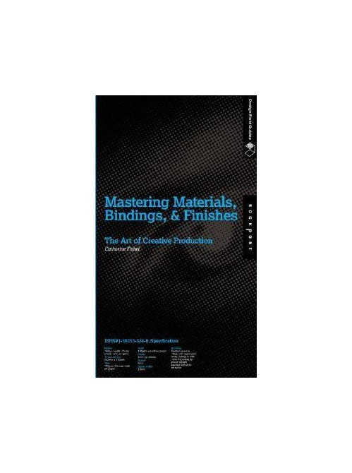 Mastering Materials, Bindings, and Finishes.