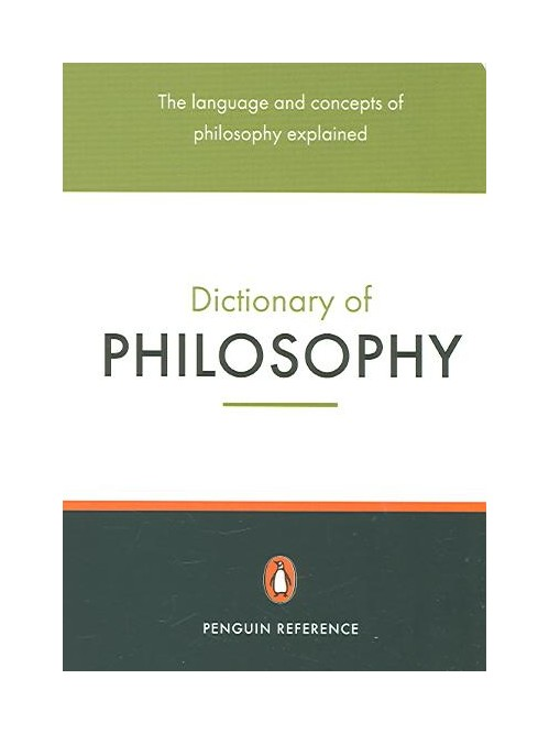 Penguin Dictionary of Philosophy.