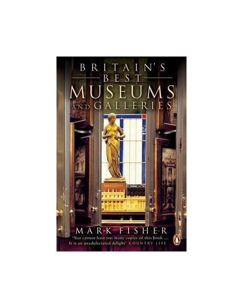 Britain's Best Museums and Galleries.