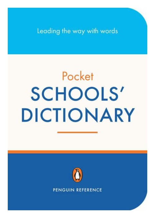 Penguin Pocket Schools Dictionary.