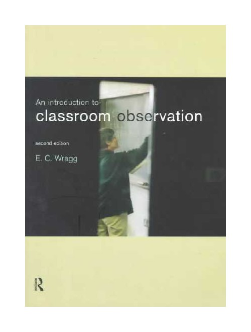 Introduction to Classroom Observation.