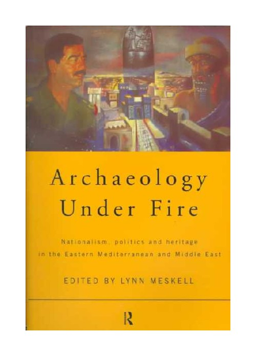 Archaeology Under Fire.