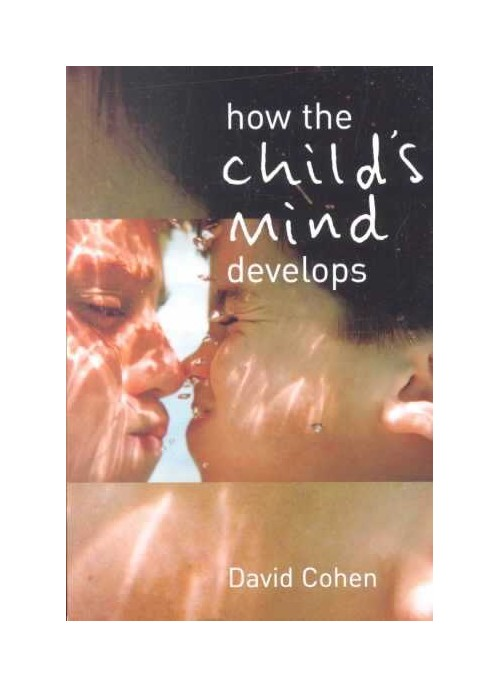 How the Child's Mind Develops.