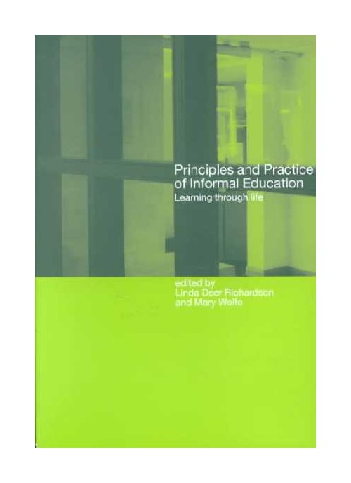 Principles and Practice of Informal Education Learing....