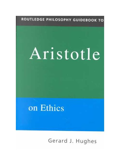 Routledge Philosophy Guidebook to Aristotle on Ethics.