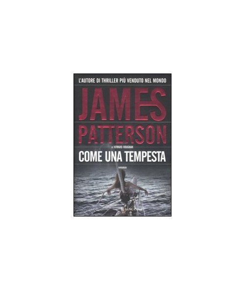 Come una tempesta - Patterson James; Roughan Howard