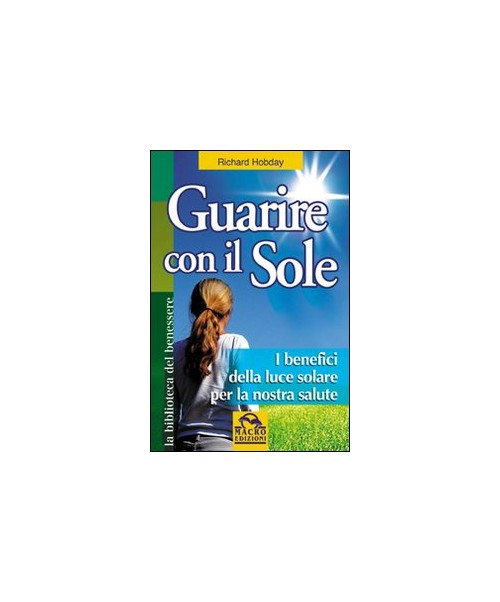 Guarire con il sole.