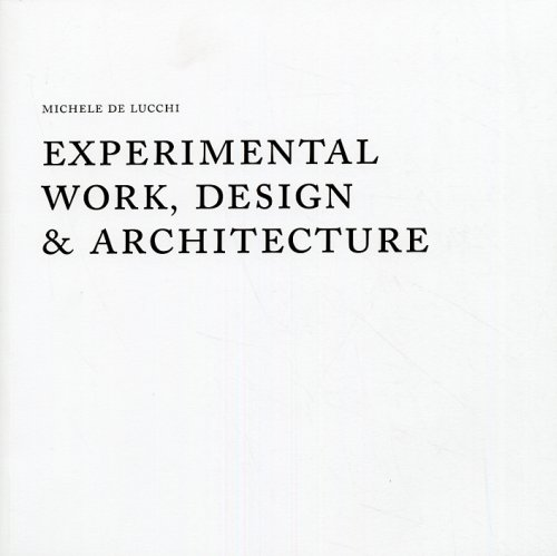 Experimental Work, Design & Architecture.
