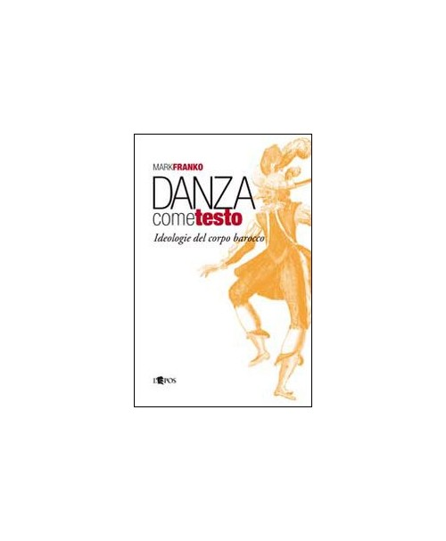 Danza come testo - Franko Mark
