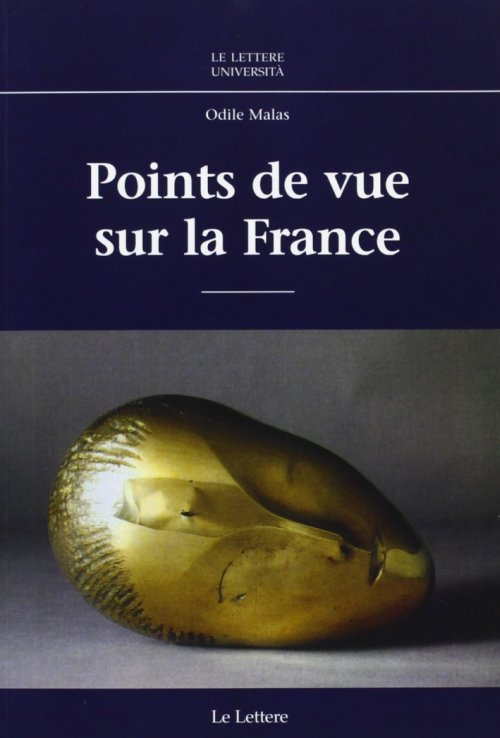Points de vue sur la France - Malas Odile