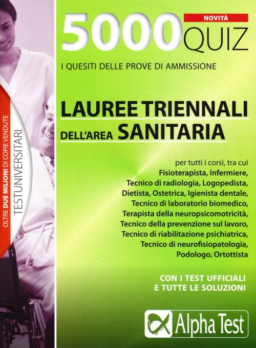 5000 Quiz Lauree triennali dell'area Sanitaria