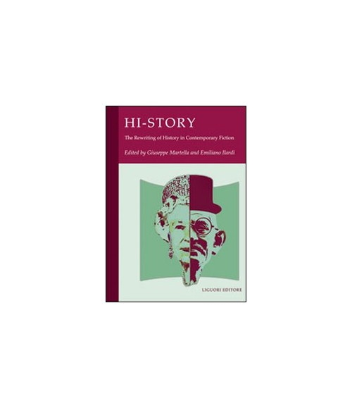 History. The Rewriting of History in Contemporary Fiction. [English Ed.].