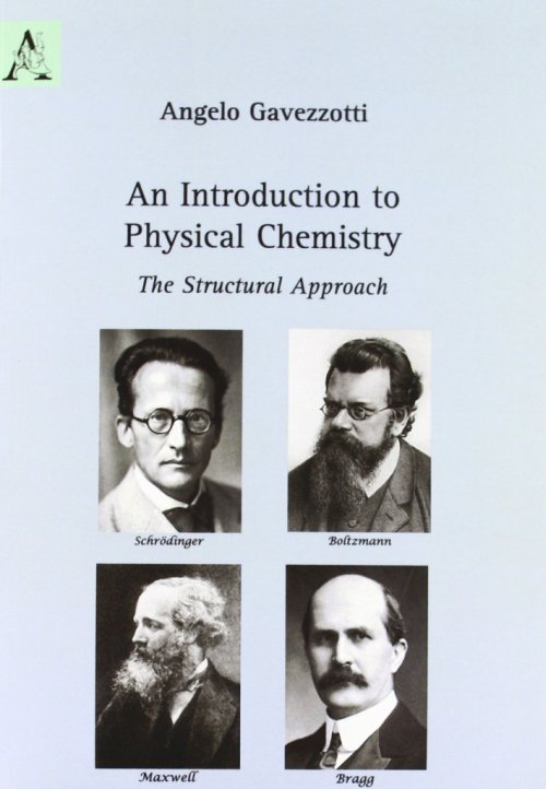 Introduction to Physical Chemistry. The Structural Approach (An).