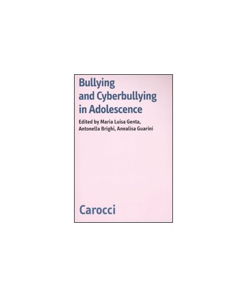 Bullying and cyberbulling in adolescence.