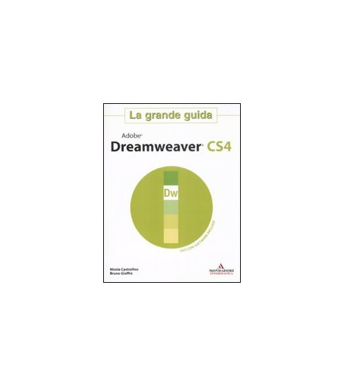 Adobe Dreamweaver Cs4. La Grande Guida. con DVD-ROM.