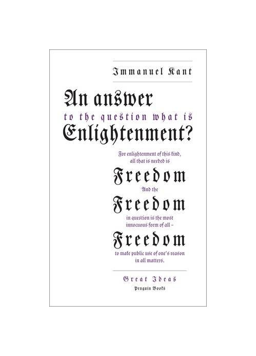 Answer to the Question: 'What is Enlightenment?'.