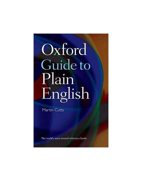 Oxford Guide to Plain English.