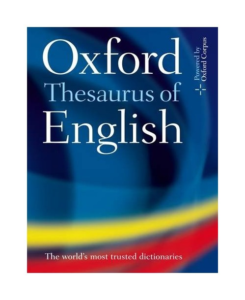 Oxford Thesaurus of English.