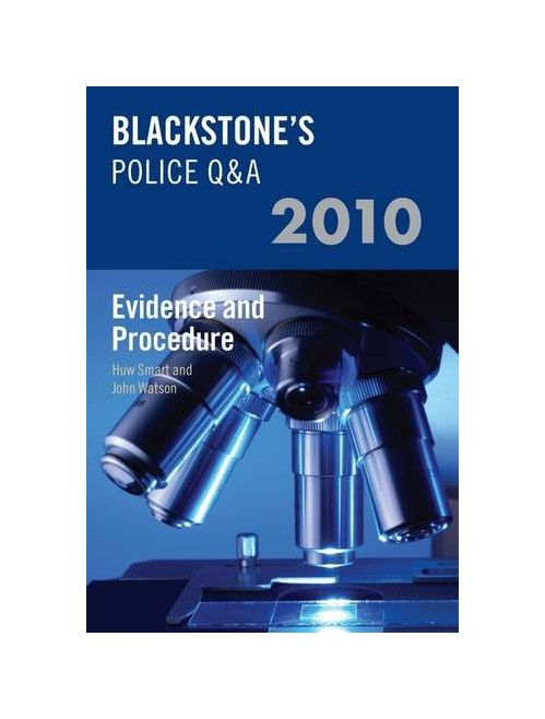 Blackstone's Police Q&A: Evidence and Procedure 2010.
