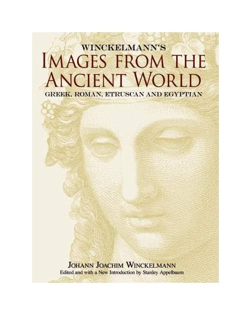 Winckelmann's Images from the Ancient World.