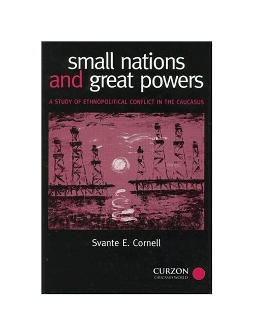 Small Nations and Great Powers.
