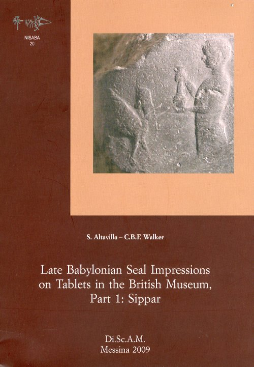 Late Babylonian Seal Impressions on Tablets in the British Museum, Part 1. Sippar. [With CD ROM].