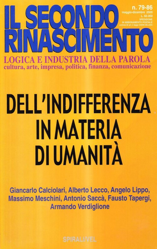 Dell'indifferenza in materia di umanità.