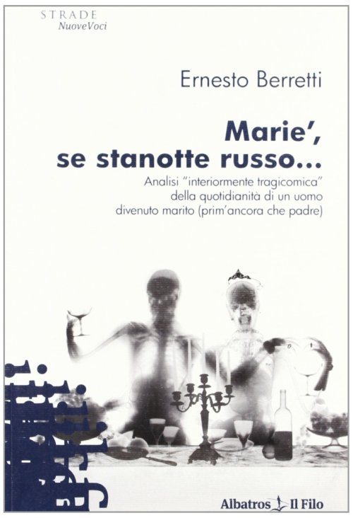 Marie', se stanotte russo... Analisi