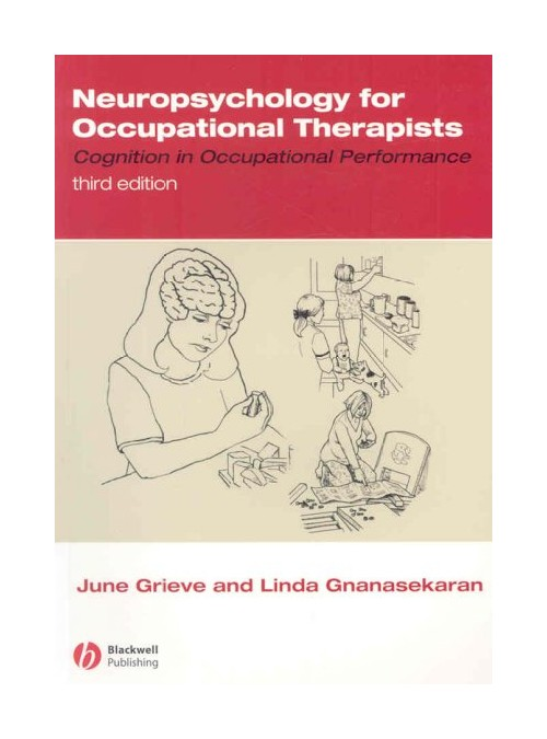 Neuropsychology for Occupational Therapists.