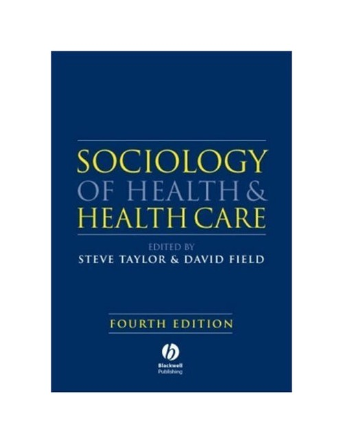 Sociology of Health and Health Care.