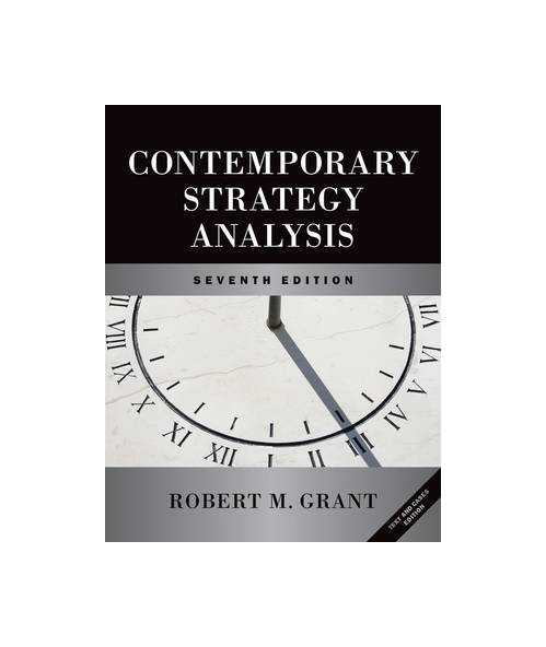 Contemporary Strategy Analysis and Cases. Text and Cases.