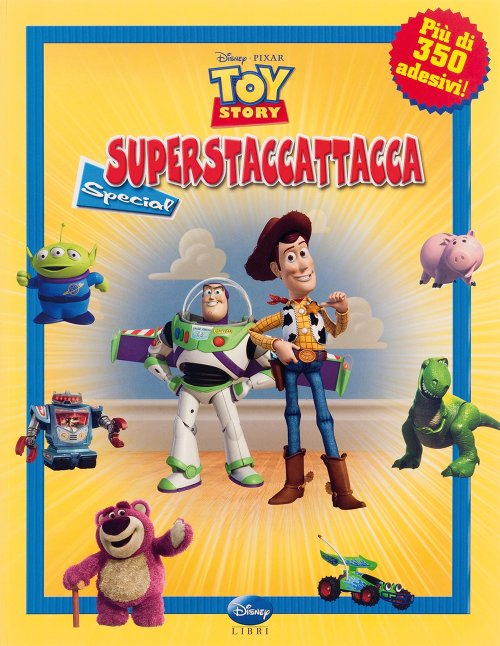 Toy story. Superstaccattacca Special. Con adesivi.