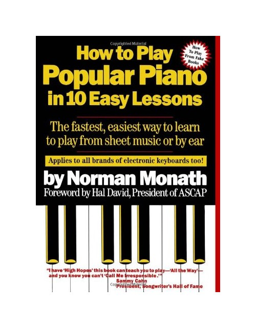 How to Play Popular Piano in 10 Easy Lessons.