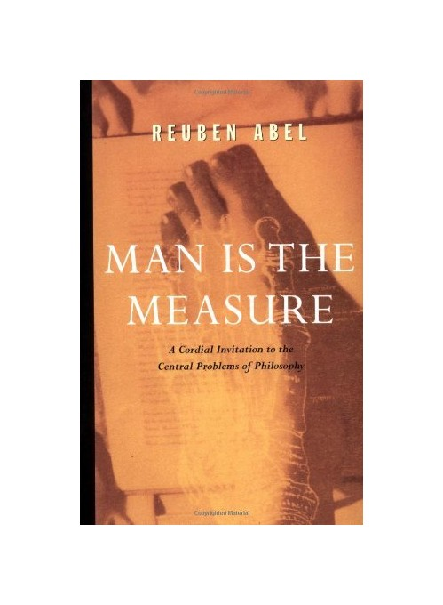 Man is the Measure.