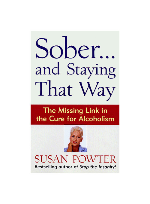 Sober...and Staying That Way.