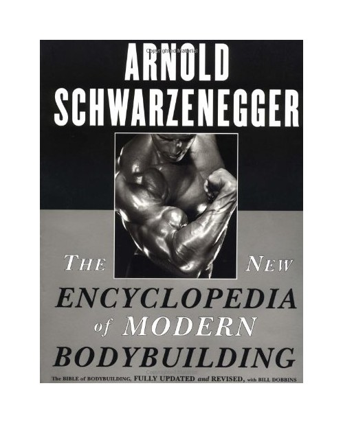 New Encyclopedia of Modern Bodybuilding.