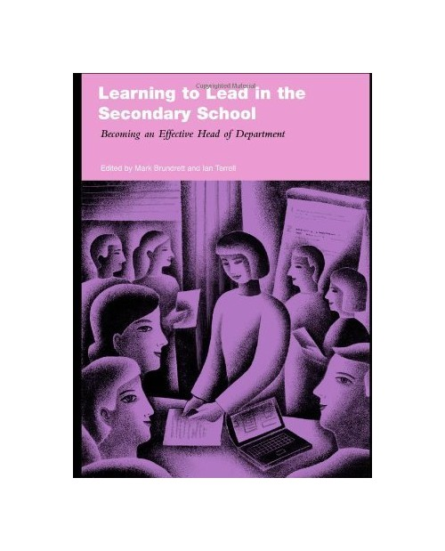 Learning to Lead in the Secondary School.
