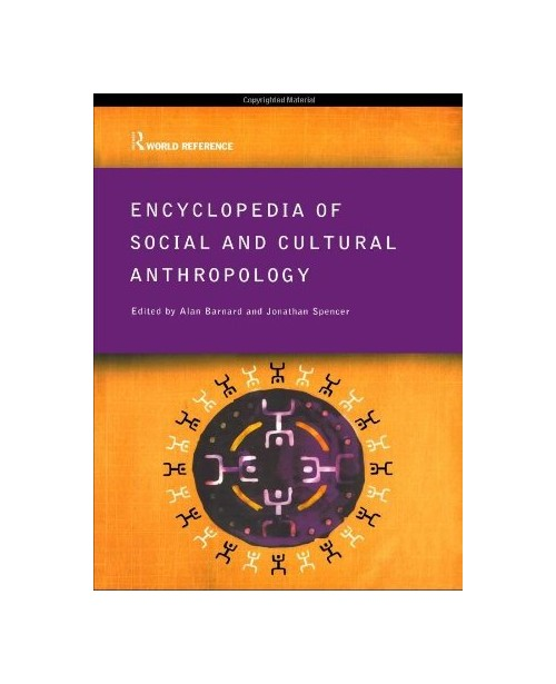 Encyclopedia of Social and Cultural Anthropology.