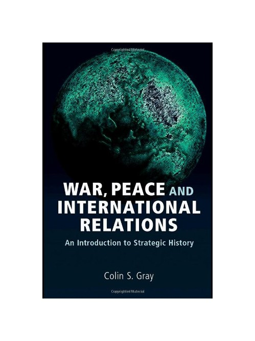 War, Peace and International Relations.