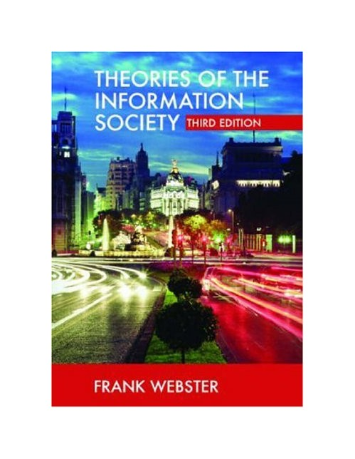 Theories of the Information Society.